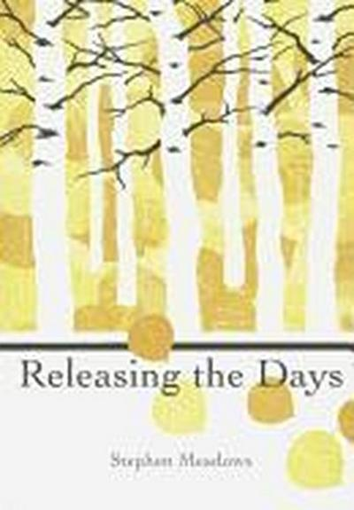 Releasing the Days