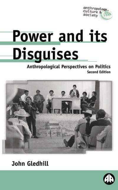 Power and Its Disguises