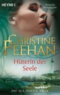 Hüterin der Seele -: Roman (Sea Haven, Band 2 ...