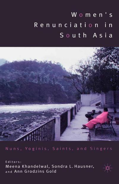 Women's Renunciation in South Asia