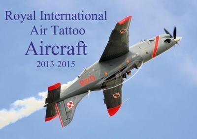 Royal International Air Tattoo Aircraft 2013-2015 (Poster Book DIN A3 Landscape)