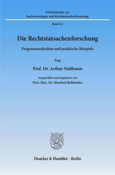 Die Rechtstatsachenforschung.