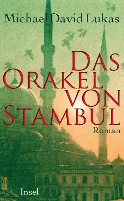 Das Orakel von Stambul: Roman