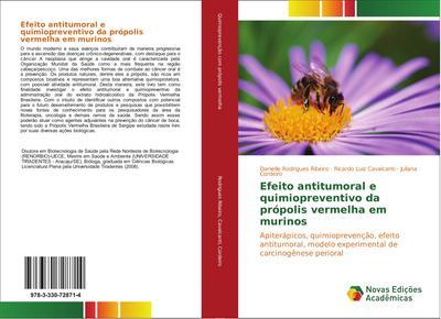 Efeito antitumoral e quimiopreventivo da própolis vermelha em murinos