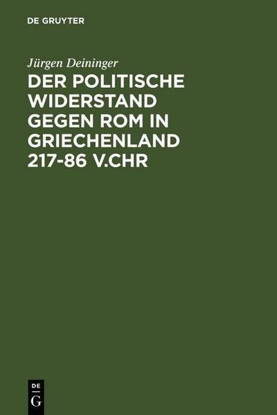 Der politische Widerstand gegen Rom in Griechenland 217-86 v.Chr