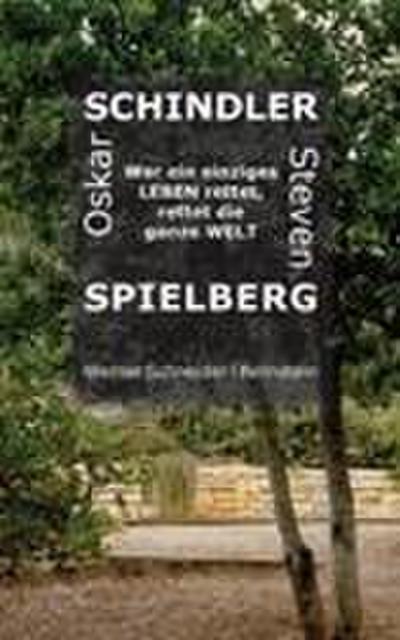 Oskar Schindler - Steven Spielberg