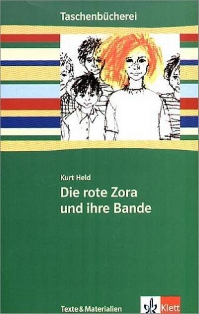 Die rote Zora und ihre Bande: (gekürzte Fassung) Klasse 7/8 (Taschenbücherei. Texte & Materialien)