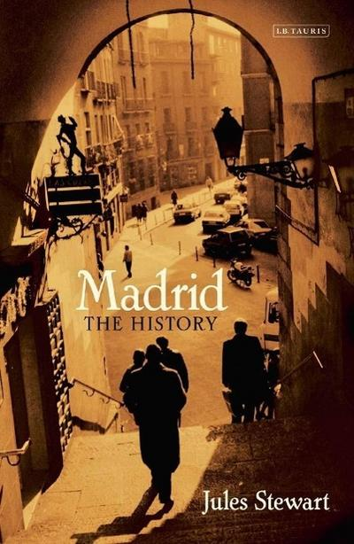 Madrid: The History