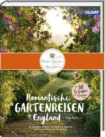 Romantische Gartenreisen in England