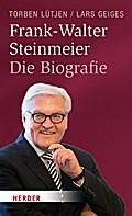 Frank-Walter Steinmeier; Die Biografie; Deuts ...