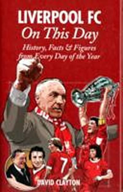 Liverpool FC On This Day