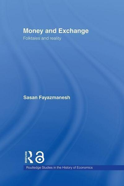 Money and Exchange: Folktales and Reality