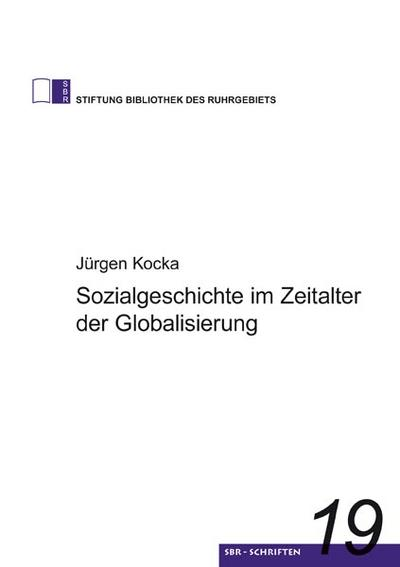 Sozialgeschichte im Zeitalter der Globalisierung