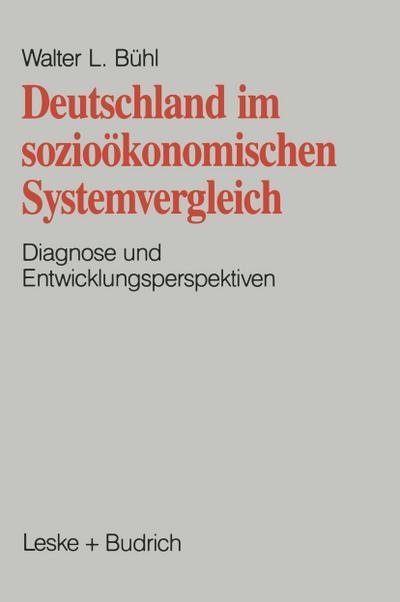 Deutschland im soziookonomischen Systemvergleich
