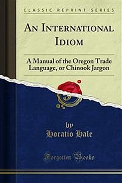 An International Idiom