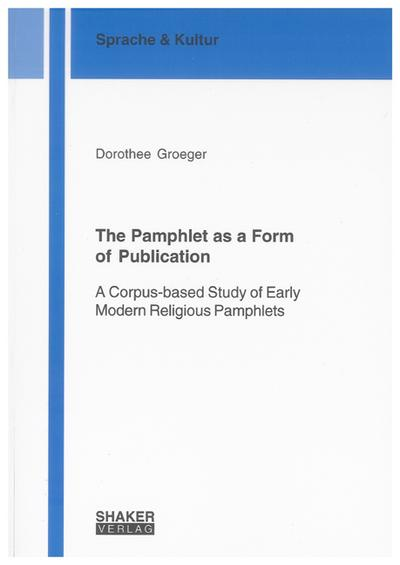 The Pamphlet as a Form of Publication