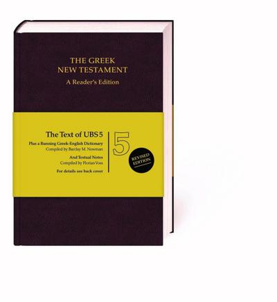 The Greek New Testament. A Reader's Edition