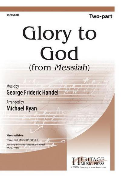 Glory to God: From Messiah