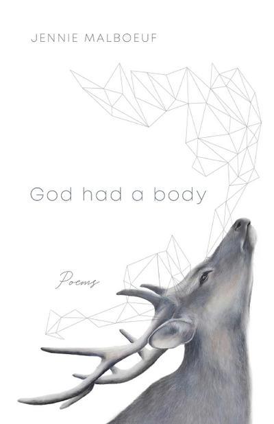 God Had a Body: Poems