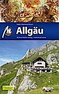 Allgäu Reiseführer Michael Müller Verlag: Ind ...