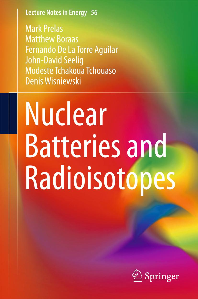 Nuclear Batteries and Radioisotopes Mark Prelas