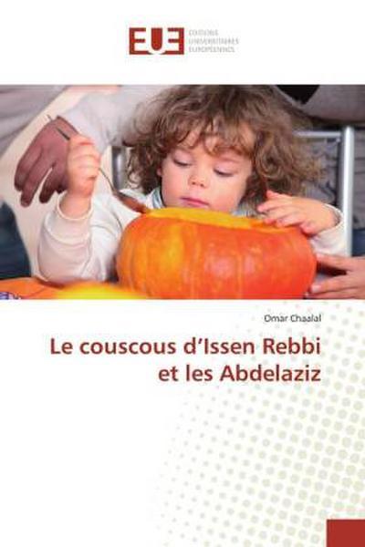 Le couscous d Issen Rebbi et les Abdelaziz