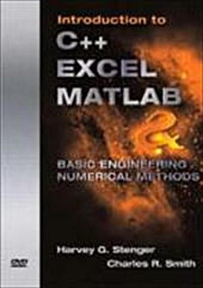 Introduction to C++ Excel MATLAB & Basic Engineering Numerical Methods by Ste...