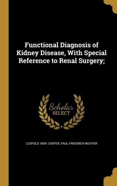 FUNCTIONAL DIAGNOSIS OF KIDNEY