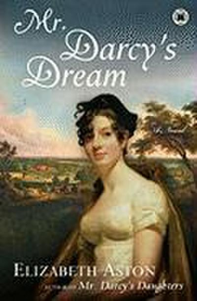 Mr. Darcys Dream