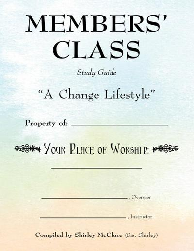 Members' Class, Study Guide