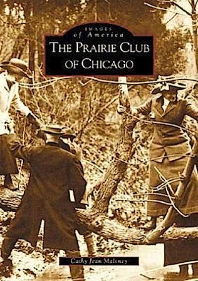 The Prairie Club of Chicago