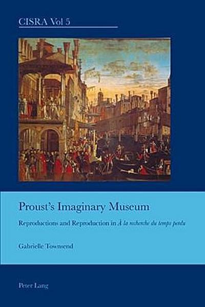 Proust's Imaginary Museum