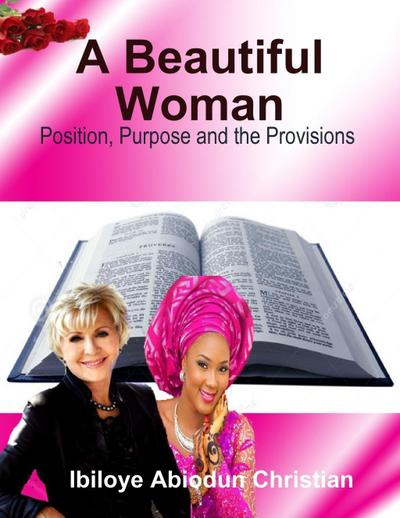 A Beautiful Woman: Position, Purpose and the Provisions