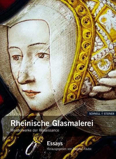Rheinische Glasmalerei (Sigurd Greven-Studien, Band 7)