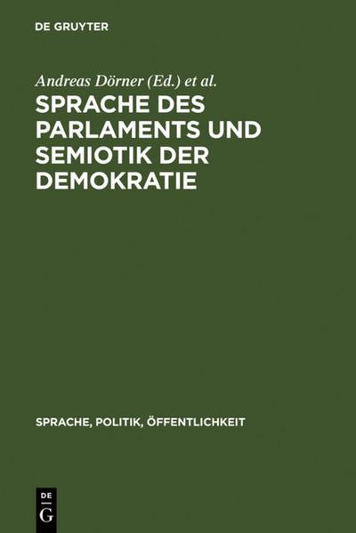 Sprache des Parlaments und Semiotik der Demokratie