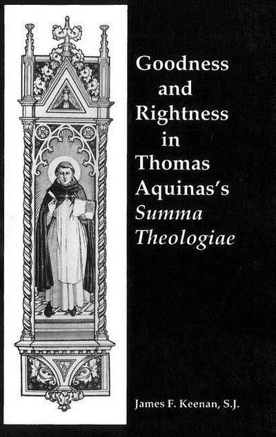 Goodness and Rightness in Thomas Aquinas's Summa Theologiae