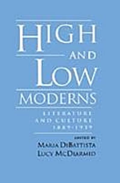 High and Low Moderns