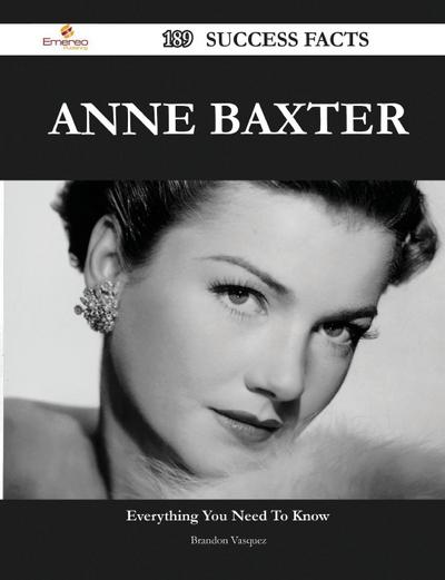 Anne Baxter 189 Success Facts - Everything You Need to Know about Anne Baxter
