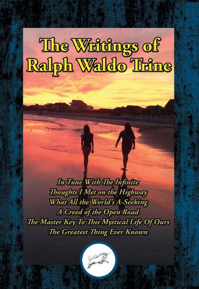 The Writings of Ralph Waldo Trine