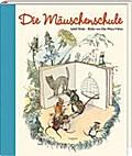Die Mäuschenschule   ; Ill. v. Wenz-Vietor, Else; Deutsch; , 24 farbige Seiten -