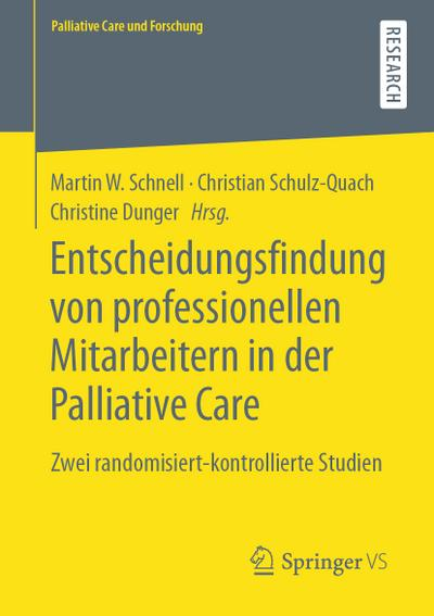 Entscheidungsfindung von professionellen Mitarbeitern in der Palliative Care
