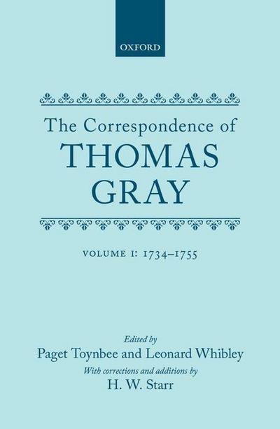 Correspondence of Thomas Gray: Volume I: 1734-1755
