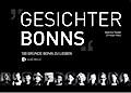Gesichter Bonns: 100 Gründe Bonn zu lieben