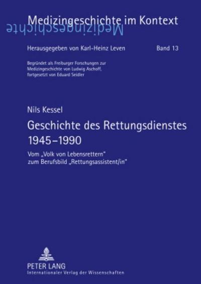 Geschichte des Rettungsdienstes 1945-1990