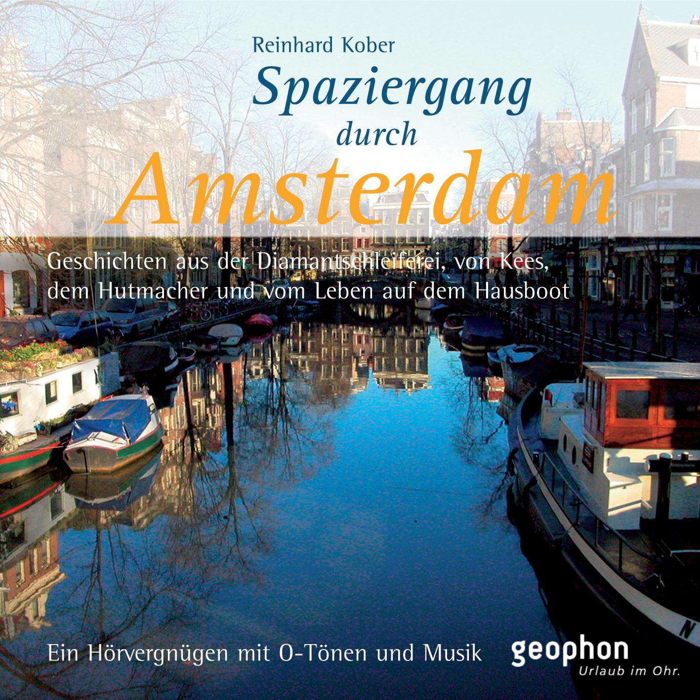 Spaziergang durch Amsterdam. CD Reinhard Kober