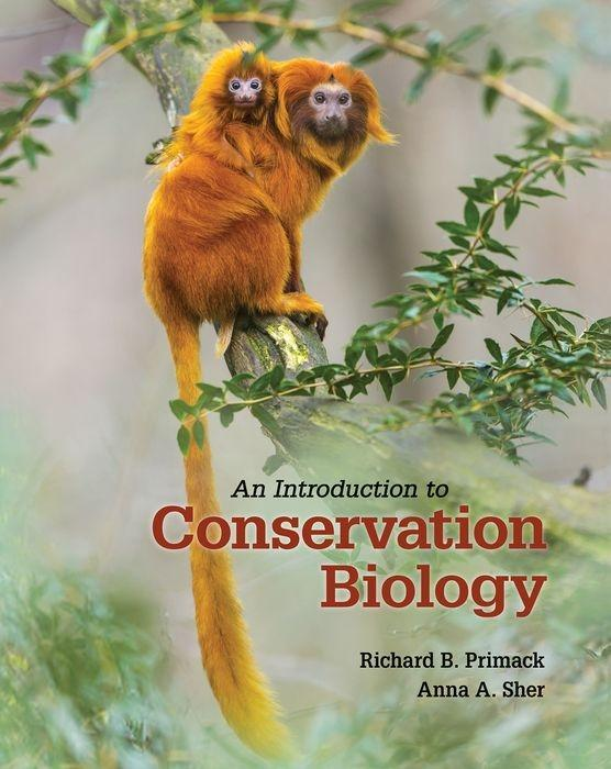 An Introduction to Conservation Biology | Richard B. Primack |  9781605354736