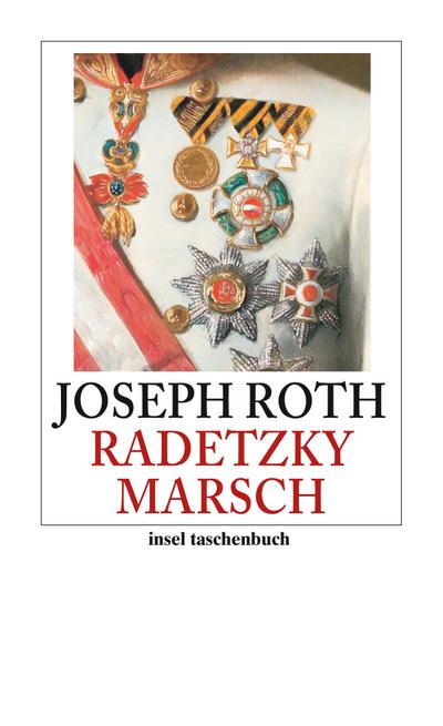Radetzkymarsch: Roman (insel taschenbuch)