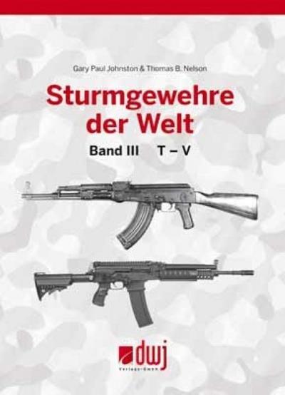 Sturmgewehre der Welt. Bd.3
