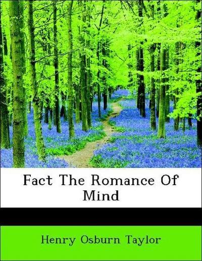 Fact The Romance Of Mind