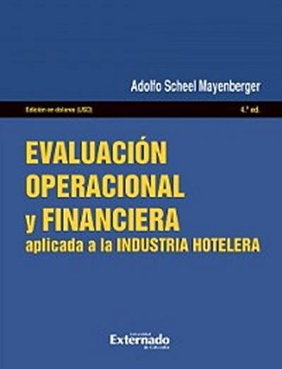 Evaluación operacional y financiera: aplicada a la industria hotelera - 4ta. Edición